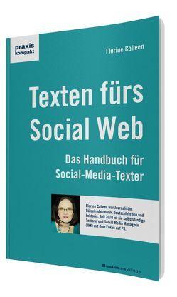 Texten für das Social Web von Calleen,  Florine