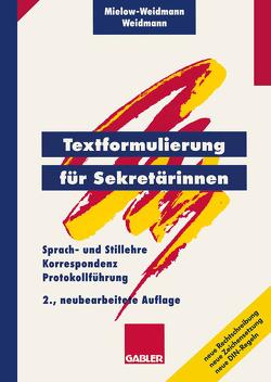 Textformulierung für Sekretärinnen von Mielow-Weidmann,  Ute, Weidmann,  Paul
