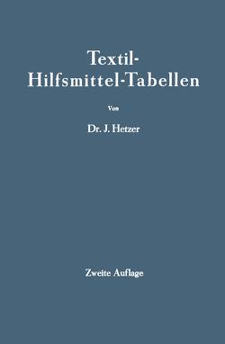Textil-Hilfsmittel-Tabellen von Hetzer,  J.