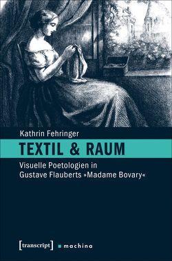 Textil & Raum von Fehringer,  Kathrin