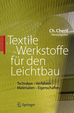 Textile Werkstoffe für den Leichtbau von Cherif,  Chokri