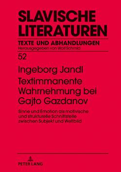 Textimmanente Wahrnehmung bei Gajto Gazdanov von Jandl,  Ingeborg