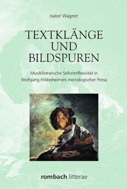 Textklänge und Bildspuren von Wagner,  Isabel