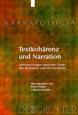 Textkohärenz und Narration von Hodel,  Robert, Lehmann,  Volkmar