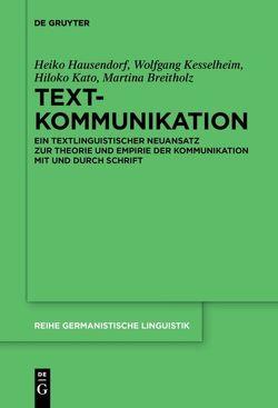 Textkommunikation von Breitholz,  Martina, Hausendorf,  Heiko, Kato,  Hiloko, Kesselheim,  Wolfgang