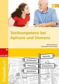 Textkompetenz bei Aphasie und Demenz von Steinmann,  Sabrina