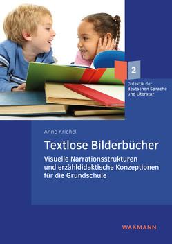 Textlose Bilderbücher von Krichel,  Anne