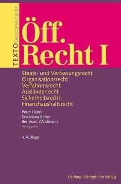 TEXTO Öff. Recht I von Belser,  Eva Maria, Hänni,  Peter, Waldmann,  Bernhard