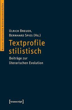 Textprofile stilistisch von Breuer,  Ulrich, Spies,  Bernhard