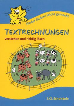 Textrechnungen 1./2. Schulstufe verstehen und richtig lösen von Schürausz,  Karin
