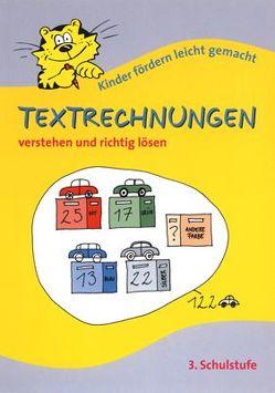 Textrechnungen 3.Schulstufe verstehen und richtig lösen von Schürausz,  Karin
