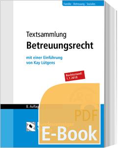 Textsammlung Betreuungsrecht (E-Book) von Lütgens,  Kay