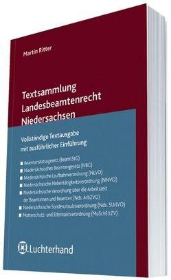 Textsammlung Landesbeamtenrecht Niedersachsen von Ritter,  Martin