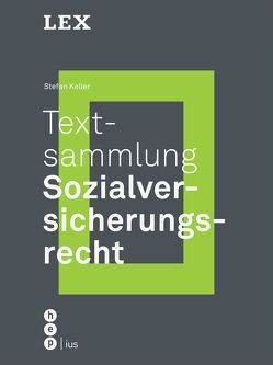 Textsammlung Sozialversicherungsrecht von Keller,  Stefan