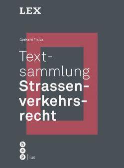 Textsammlung Strassenverkehrsrecht von Fiolka,  Gerhard