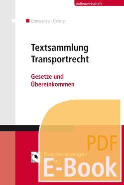 Textsammlung Transportrecht (E-Book) von Czerwenka,  Beate
