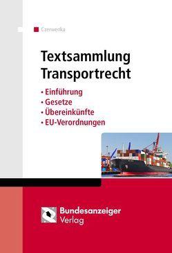Textsammlung Transportrecht von Czerwenka,  Beate