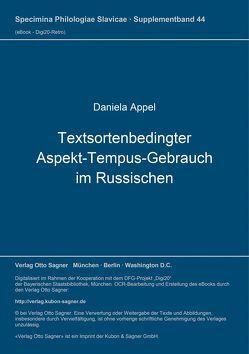 Textsortenbedingter Aspekt-Tempus-Gebrauch im Russischen von Appel,  Daniela