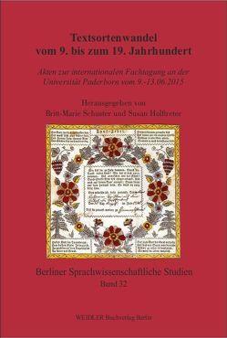 Textsortenwandel vom 9. bis zum 19. Jahrhundert von Holftreter,  Susan, Schuster,  Britt-Marie