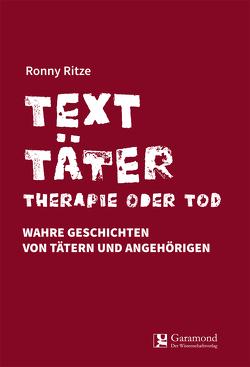 Texttäter von Ritze,  Ronny