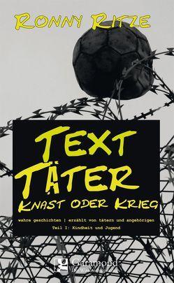 TextTäter von Ronny,  Ritze