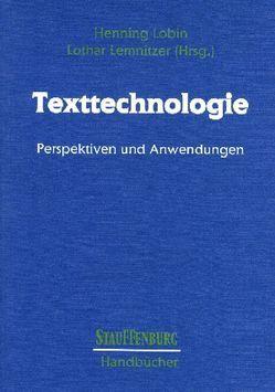 Texttechnologie von Lemnitzer,  Lothar, Lobin,  Henning