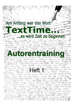 TextTime Autorentraining / TextTime Autorentraining Heft 1 von Autorentraining,  TextTime