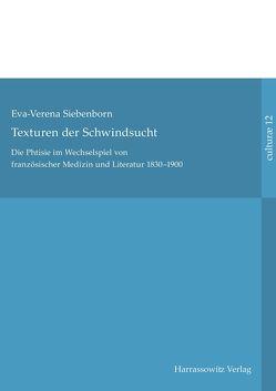Texturen der Schwindsucht von Siebenborn,  Eva-Verena