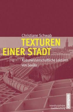 Texturen einer Stadt von Schwab,  Christiane