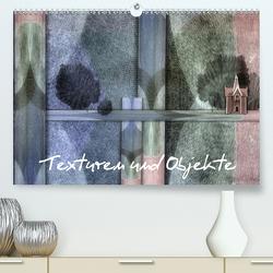 Texturen und Objekte (Premium, hochwertiger DIN A2 Wandkalender 2020, Kunstdruck in Hochglanz) von glandarius,  Garrulus
