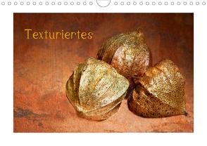 Texturiertes (Wandkalender 2021 DIN A4 quer) von Buch,  Monika