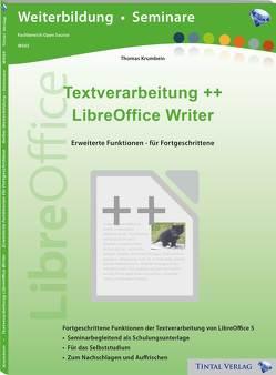 Textverarbeitung++ LibreOffice Writer von Krumbein,  Thomas