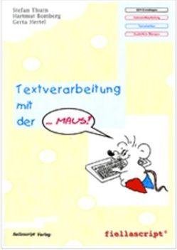 Textverarbeitung mit der Maus von Hertel,  Gerta, Thurn,  Stefan