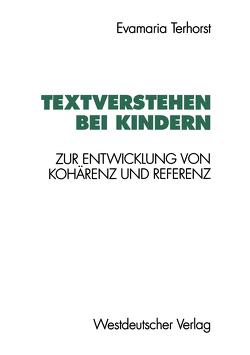 Textverstehen bei Kindern von Terhorst,  Evamaria