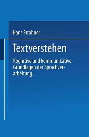 Textverstehen von Strohner,  Hans