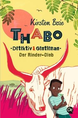 Thabo: Detektiv & Gentleman von Bohn,  Maja, Boie,  Kirsten