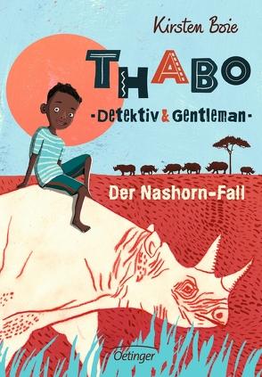 Thabo, Detektiv und Gentleman – Der Nashorn-Fall von Bohn,  Maja, Boie,  Kirsten