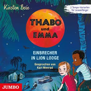 Thabo und Emma. Einbrecher in Lion Lodge von Boie,  Kirsten, Menrad,  Karl