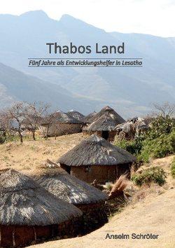 Thabos Land von Schröter,  Anselm