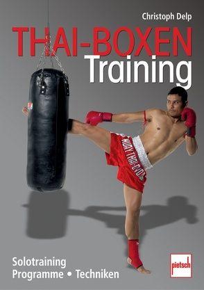 Thai-Boxen Training von Delp,  Christoph