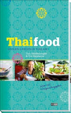 Thai Food von Vandenberghe,  Tom