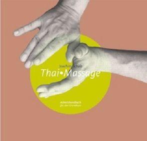 Thai Massage von Schulz,  Joachim