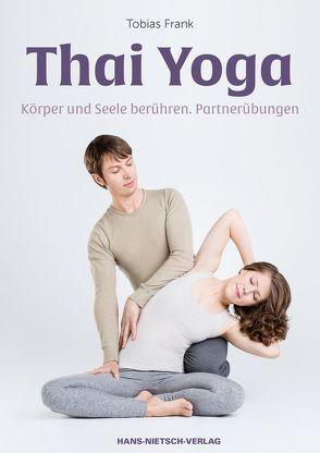Thai Yoga von Frank,  Tobias
