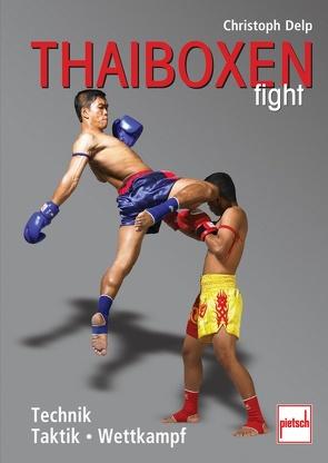 Thaiboxen fight von Delp,  Christoph