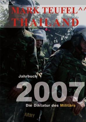 Thailand 2007 von Teufel,  Mark