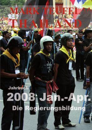 Thailand 2008 Jan.-Apr. von Teufel,  Mark