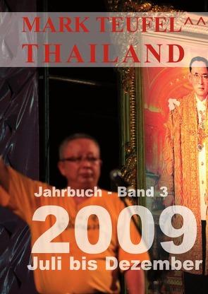 Thailand 2009 – Band 3 von Teufel,  Mark
