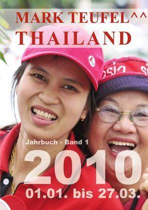 Thailand 2010 – Band 1 von Teufel,  Mark