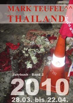 Thailand 2010 – Band 2 von Teufel,  Mark