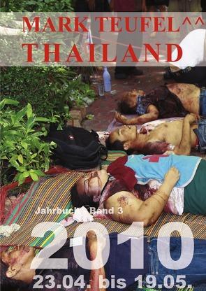 Thailand 2010 – Band 3 von Teufel,  Mark